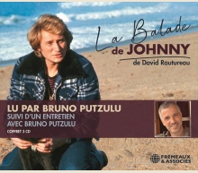 DAVID RAUTUREAU - LA BALADE DE JOHNNY, LU PAR BRUNO PUTZULU