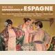 IMPRESSIONS D'ESPAGNE 1950-1962, CONCIERTO DE ARANJUEZ - SEVILLA - OLÉ