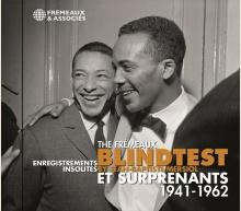 THE FRÉMEAUX BLINDTEST - ENREGISTREMENTS INSOLITES ET SURPRENANTS 1941-1962