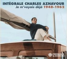 JE M'VOYAIS DÉJÀ, INTÉGRALE CHARLES AZNAVOUR - 1948-1962