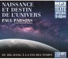 PAUL PARSONS - NAISSANCE ET DESTIN DE L'UNIVERS