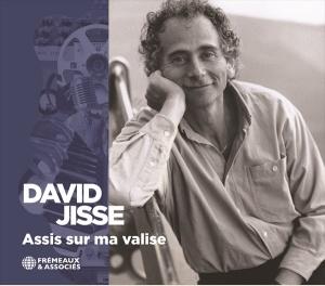 DAVID JISSE - ASSIS SUR MA VALISE