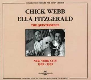 CHICK WEBB & ELLA FITZGERALD - QUINTESSENCE