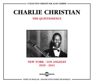 CHARLIE CHRISTIAN - QUINTESSENCE