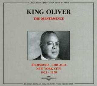KING OLIVER - QUINTESSENCE