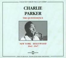 CHARLIE PARKER - QUINTESSENCE Vol 1