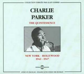 CHARLIE PARKER - QUINTESSENCE VOL1