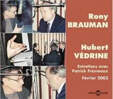 RONY BRAUMAN - HUBERT VEDRINE / HUMANITAIRE ET POUVOIR POLITIQUE ?
