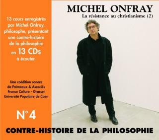 MICHEL ONFRAY - CONTRE HISTOIRE DE LA PHILOSOPHIE VOL 4