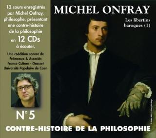 MICHEL ONFRAY - CONTRE HISTOIRE DE LA PHILOSOPHIE VOL 5