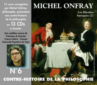 MICHEL ONFRAY - CONTRE HISTOIRE DE LA PHILOSOPHIE VOL 6