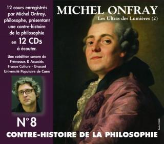 MICHEL ONFRAY - CONTRE HISTOIRE DE LA PHILOSOPHIE VOL 8