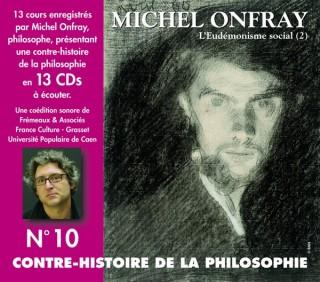 MICHEL ONFRAY - CONTRE HISTOIRE DE LA PHILOSOPHIE VOL 10