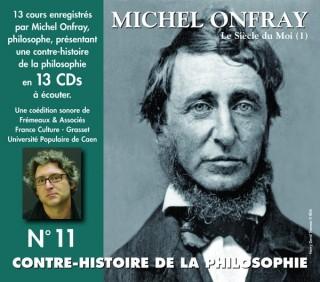 MICHEL ONFRAY - CONTRE HISTOIRE DE LA PHILOSOPHIE VOL 11