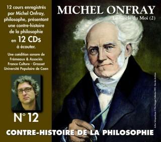MICHEL ONFRAY - CONTRE HISTOIRE DE LA PHILOSOPHIE VOL 12