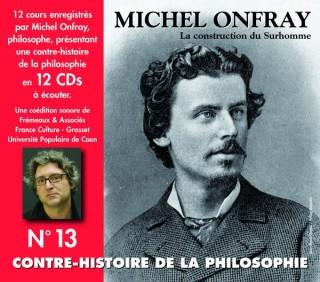 MICHEL ONFRAY - CONTRE HISTOIRE DE LA PHILOSOPHIE VOL 13