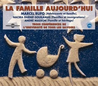 LA FAMILLE AUJOURD'HUI