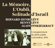 LA MEMOIRE, L'OUBLI, SOLITUDE D'ISRAEL