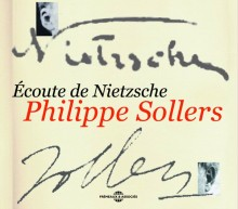 ECOUTE DE NIETZSCHE - PHILIPPE SOLLERS