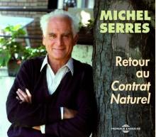 RETOUR AU CONTRAT NATUREL - MICHEL SERRES