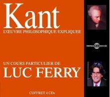 KANT :  UN COURS PARTICULIER DE LUC FERRY