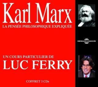 KARL MARX - UN COURS PARTICULIER DE LUC FERRY