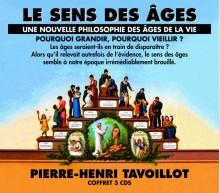 LE SENS DES ÂGES - UNE NOUVELLE PHILOSOPHIE DES ÂGES DE LA VIE