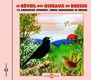 LE RÉVEIL DES OISEAUX EN BRESSE - 12 AMBIANCES SONORES