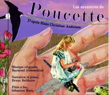 LES AVENTURES DE POUCETTE - D'APRES HANS CHRISTIAN ANDERSEN