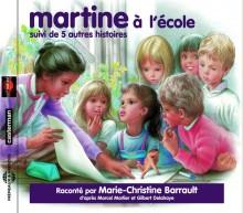 MARTINE A L'ECOLE - SUIVI DE 5 AUTRES HISTOIRES