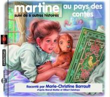 MARTINE AU PAYS DES CONTES! SUIVI DE SIX AUTRES HISTOIRES