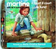 MARTINE - IL COURT IL COURT LE FURET! SUIVI DE QUATRE AUTRES HISTOIRES