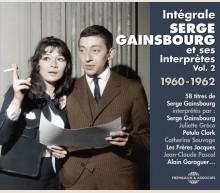 INTÉGRALE SERGE GAINSBOURG ET SES INTERPRÈTES VOL. 2 1960-1962