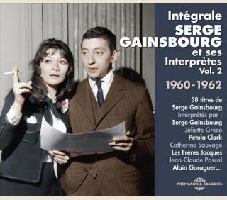 INTÉGRALE SERGE GAINSBOURG ET SES INTERPRÈTES VOLUME 2 1960-1962