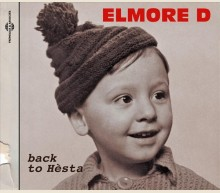 ELMORE D - BACK TO HÈSTA