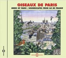 BIRDS OF PARIS - SOUNDSCAPE FROM ILE DE FRANCE