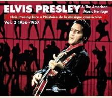 ELVIS PRESLEY & THE AMERICAN MUSIC HERITAGE