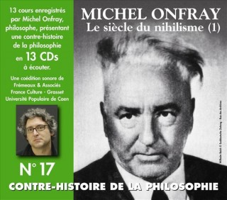 MICHEL ONFRAY - CONTRE HISTOIRE DE LA PHILOSOPHIE VOL 17