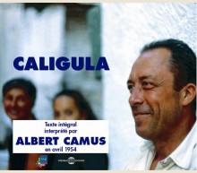 CALIGULA LU PAR ALBERT CAMUS