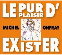 LE PUR PLAISIR D'EXISTER - CONFERENCES A LA BNF