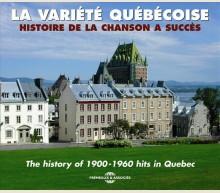 LA VARIETE QUEBECOISE 1900 - 1960