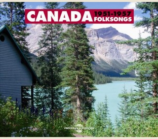 CANADA FOLKSONGS 1951-1957