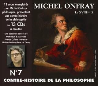 MICHEL ONFRAY - CONTRE HISTOIRE DE LA PHILOSOPHIE VOL 7