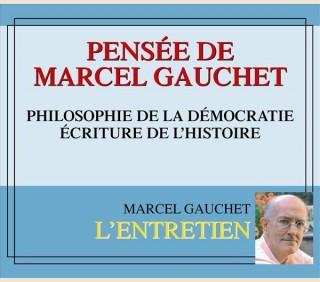 PENSEE DE MARCEL GAUCHET