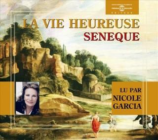 LA VIE HEUREUSE - SENEQUE