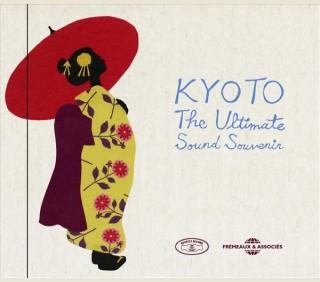 KYOTO THE ULTIMATE SOUND SOUVENIR