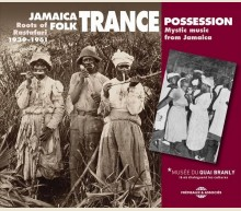 JAMAICA FOLK TRANCE POSSESSION 1939-1961