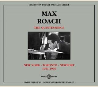 MAX ROACH - THE QUINTESSENCE