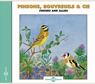 PINSONS, BOUVREUILS & CIE