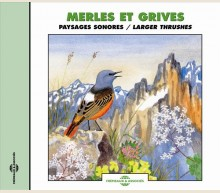 MERLES ET GRIVES - PAYSAGES SONORES
